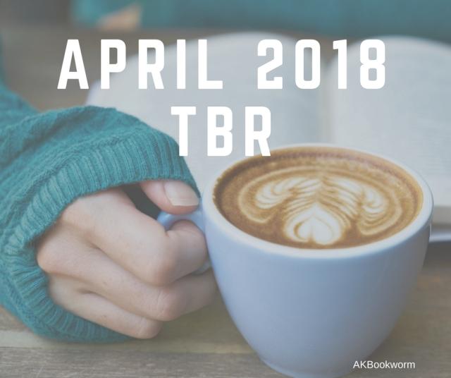 April 2018 TBR