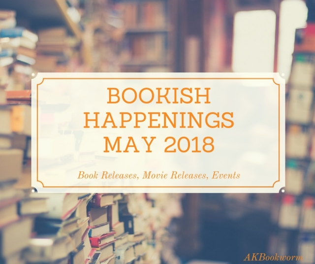 bookish happeningsmay 2018